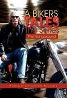 A Bikers Tales the Series: The Hangaround by Christopher Michaels (Hardback, 2011)