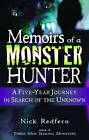 Memoirs of a Monster Hunter: A Five Year Journey in Search of the Unknown by Nick Redfern (Paperback, 2007)