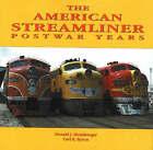American Streamliner: Post-War Years by Donald J. Heimburger, Carl Bryon (Hardback, 2001)