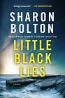 Little Black Lies by Sharon Bolton (Paperback / softback, 2016)