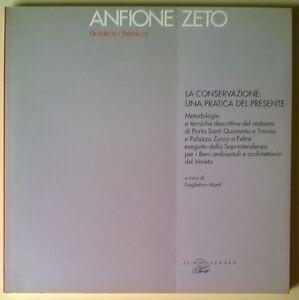 Anfione-Zeto-Quaderni-Restauro-La-conservazione-una-pratica-del-presente-L