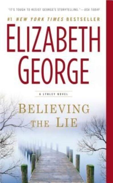 Believing the Lie (Inspector Lynley) by George, Elizabeth