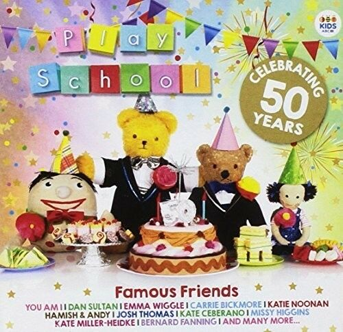 Play School Famous F - Play School: Famous Friends (Celebrating 50 Years) [New C