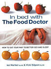 In Bed with the Food Doctor by Vicki Edgson, Ian Marber (Paperback, 2001)