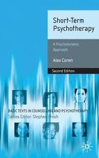 Basic Texts in Counselling and Psychotherapy: Short-Term Psychotherapy : A...