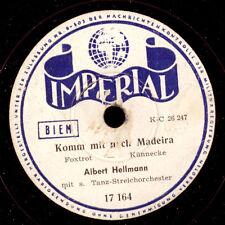 ALBERT HELLMANN TANZ-ORCH. Komm mit nach Madeira / Sassa  Schellackplatte  S9123