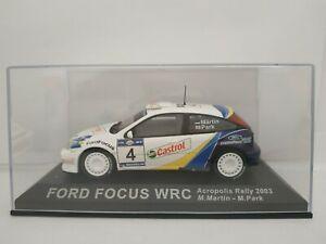 1-43-FORD-FOCUS-WRC-ACROPOLIS-2003-MARTIN-PARK-IXO-RALLY-COCHE-ESCALA-DIECAST