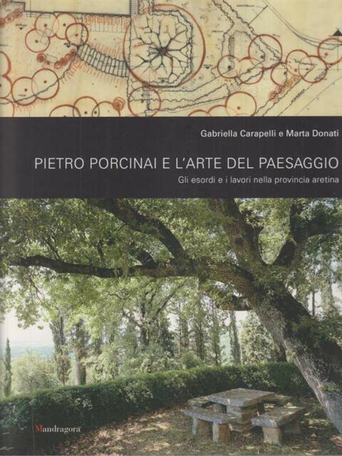 PIETRO PORCINAI E L'ARTE DEL PAESAGGIO  CARAPELLI - DONATI MANDRAGORA 2005