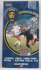 Fantastica Inter ** Inter-Aston Villa 3-0 1990/1991 ** VHS NUOVA SIGILLATA
