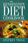 The Kensington Diet Cook Book by Stephen Twigg (Paperback, 1998)