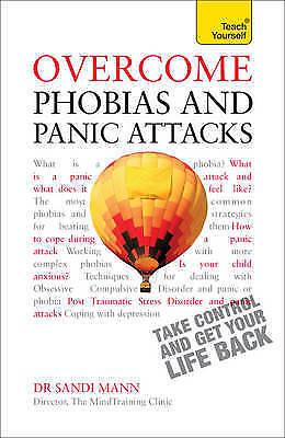 1 of 1 - Overcome Phobias and Panic Attacks: Teach Yourself (Teach Yourself: Health & New