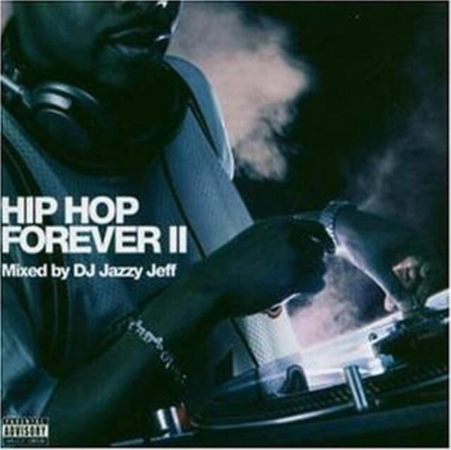 DJ Jazzy Jeff – Hip Hop Forever II / Rapster Records CD 2004