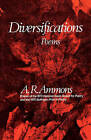 Diversifications: Poems by A. R. Ammons (Paperback, 1975)