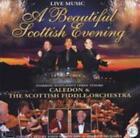 A beautiful scottish evening-LIVE von Caledon & The Scottish Fiddle Orchestra (2009)