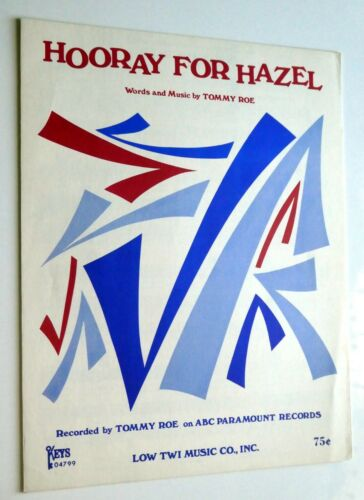 HOORAY FOR HAZEL Sheet Music 1966 words and music by TOMMY ROE   #433