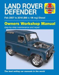 Haynes Workshop Manual 6398 Land Rover Defender 90 110 130 Diesel 2007-2016 NEW