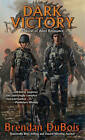Dark Victory: A Novel of Alien Resistance by Brendan DuBois (Paperback / softback, 2016)