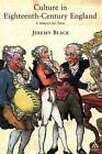 Culture in Eighteenth Century England: A Subject for Taste by Jeremy Black (Paperback, 2006)