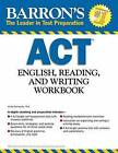 ACT English, Reading,and Writing Workbook by Linda Carnevale (Paperback, 2013)