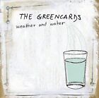 Weather and Water by The Greencards (CD, Jun-2005, Dualtone Music)