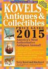 Kovels' Antiques and Collectibles Price Guide: America's Most Authoritative Antiques Annual: 2015 by Kim Kovel, Terry Kovel (Paperback, 2014)