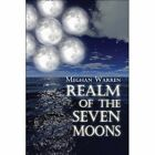 Realm of The Seven Moons 9781606107737 by Meghan Warren Paperback