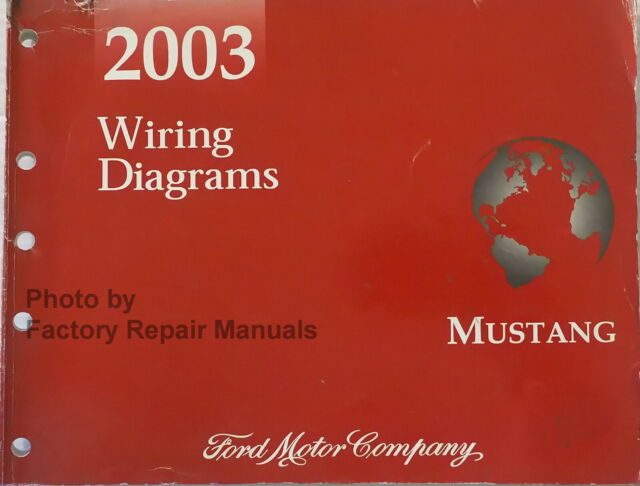2003 Ford Mustang Electrical Wiring Diagrams Manual
