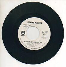 MAXINE WELDON 45 RPMPromo Record NOBODY WINS / POUR SOME WATER ON ME R&B Soul M-
