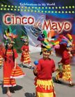 Cinco De Mayo Celebrations in My World Torpie Kate Library Binding 30 S