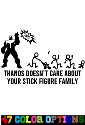 Avengers Thanos Doesn/'t Care Stick Figure Family Vinyl Decal Sticker Car Truck