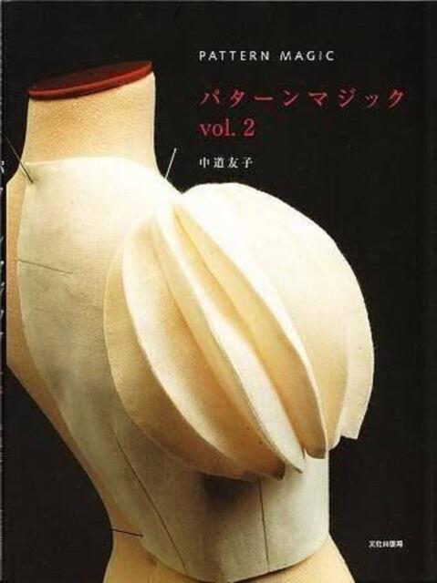 PATTERN MAGIC VOL 2 - Japanese Clothes Design Book