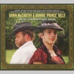 Dawn-McCarthy-amp-Bonnie-039-Prince-039-Billy-What-The-Brothers-Sang-CD-Rock-Indie
