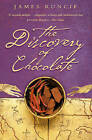 The Discovery of Chocolate: A Novel by James Runcie (Paperback, 2002)