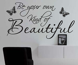 Be Your Own Kind Of Beautiful Wall Art be your own kind of beautiful wall art - stickers quote vinyl