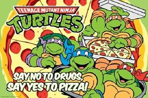 Say No To Drugs Yes To Pizza Teenage Mutant Ninja Turtles Retro Poster New 36x24 Ebay