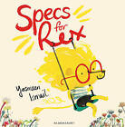 Specs For Rex by Yasmeen Ismail (Paperback, 2014)