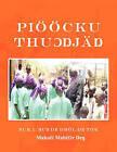 Pioocku Thuongjang by Makwei Mabioor Deng (Paperback / softback, 2010)