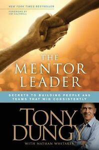 The-Mentor-Leader-by-coach-Tony-Dungy-FREE-SHIPPING-a-Hardcover-book-leadership