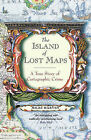 The Island of Lost Maps: A Story of Cartographic Crime by Miles Harvey (Paperback, 2002)