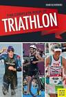 The Complete Book of Triathlon Training: The Encyclopedia of Triathlon by Mark Kleanthous (Paperback, 2016)