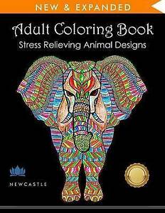 Adult Coloring Book Stress Relieving Animal Designs By Adult