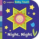 Baby Touch: Night, Night by Penguin Books Ltd (Board book, 2015)