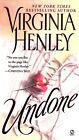 Undone 9780451210647 by Virginia Henley Paperback