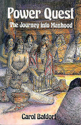 Power Quest: The Journey into Manhood by Carol Batdorf (Paperback, 1990)