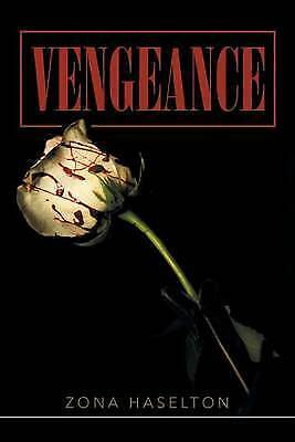 Vengeance by Haselton, Zona, NEW Book, FREE & FAST Delivery, (Paperback)