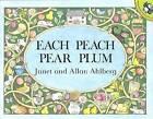 Each Peach Pear Plum by Janet Ahlberg, Allan Ahlberg (Hardback, 1986)