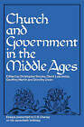 Church and Government in the Middle Ages: Essays presented to C. R. Cheney on his 70th Birthday and Edited by C. N. L. Brooke, D. E. Luscombe, G. H. Martin and Dorothy Owen by Cambridge University Press (Paperback, 2008)
