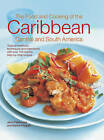 The Food and Cooking of the Caribbean Central and South America: Tropical Traditions, Techniques and Ingredients, with Over 150 Superb Step-by-Step Recipes by Jenni Fleetwood, Marina Filipelli (Hardback, 2013)