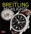 Breitling Highlights by Henning Mutzlitz (Hardback, 2010)