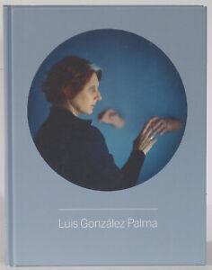 Luis-Gonzalez-Palma-photos-1988-2015-memory-devices-gazes-bilingual